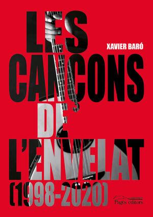 LES CANÇONS DE L'ENVELAT (1998-2020)