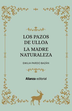LOS PAZOS DE ULLOA. LA MADRE NATURALEZA