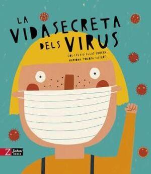 LA VIDA SECRETA DELS VIRUS