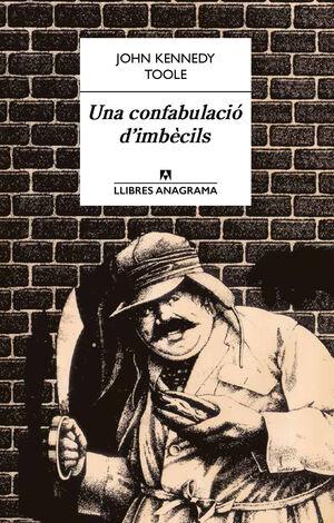 UNA CONFABULACIÓ D'IMBÈCILS