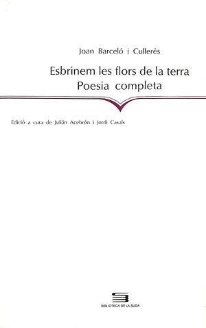 ESBRINEM LES FLORS DE LA TERRA