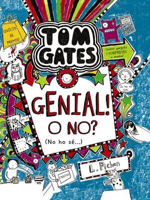 TOM GATES: GENIAL! O NO? (NO HO SÉ...)