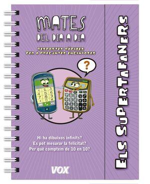 ELS SUPERTAFANERS / MATES DEL DIA A DIA